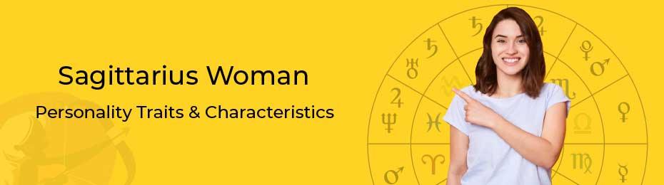 Sagittarius Woman Personality Traits, Appearance, & Characteristics
