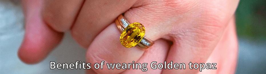 Vedic Astrological Benefits of Wearing Golden Topaz Ring